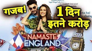 Namaste England | DAY 1 COLLECTION | Box Office Prediction | Arjun Kapoor, Parineeti Chopra