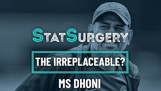 Dhoni Stats Surgery - Is he replacable? (2018)