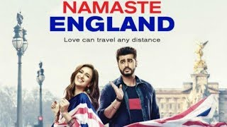 NAMASTE ENGLAND Full Movie | Arjun Kapoor, Parineeti Chopra, Aditya Seal | Directed By Vipul Shah