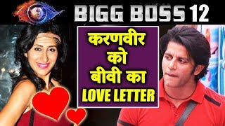 Karanvirs Wife Teejay WRITES A LOVE LETTER To Him   Bigg Boss 12 Latest Update