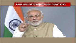 PM Shri Narendra Modi addresses Carpet Expo via video conferencing