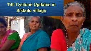 Titli Cyclone Updates in Sikkolu village