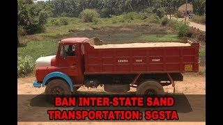 Goa Sand Transporters Association Want Ban On Inter-State Sand Transportation
