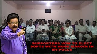 Supporters Vow To Elect Sopte With Huge Margin In By-Polls