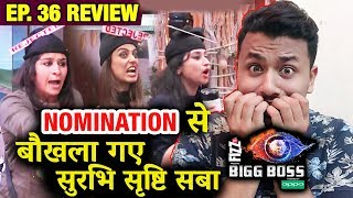 Surbhi Saba Srishty FAKE DRAMA After NominationTARGETS Karanvir & Shree | Bigg Boss 12 Ep.36 Review