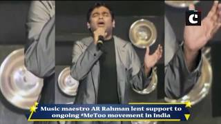 #MeToo movement- Some names have shocked me, says AR Rahman