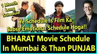 Salman Khan Bharat Schedule In  Mumbai And Than Punjab I Most Emotional Schedule
