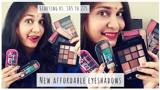 What's New in Affordable? | New Affordable eyeshadows Rs. 105 to Rs. 225 | New SFR & Blue Heaven