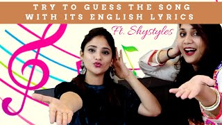 Shystyles and Nidhi take on The Guess the song with its English lyrics Challenge????