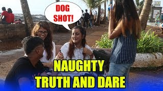 Naughty Truth and Dare - Virar2Churchgate
