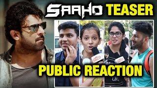 SAAHO TEASER | Shades Of Saaho | PUBLIC REACTION | Prabhas, Shraddha Kapoor