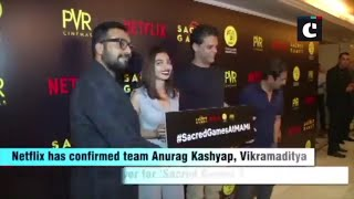 Kashyap, Motwane, Varun Grover association continues for 'Sacred Games 2'