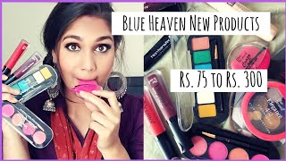 What's New in Affordable? BLUE HEAVEN New Launch | Affordable Makeup Rs. 75 to Rs. 300