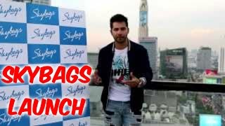Varun Dhawan Talks About Being The Brand Ambassador of Skybags