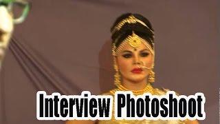 Rakhi Sawant's interview at Designer Rohit Verma's photoshoot