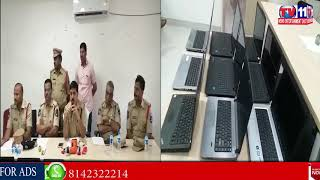 POLICE ARREST CELL PHONE , LAPTOPS THIEF AT GACHIBOWLI , HYD