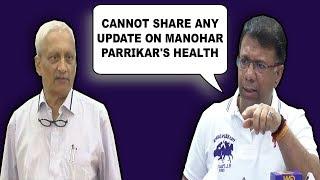 Cannot Share Any Update On Manohar Parrikar's Health- Rane