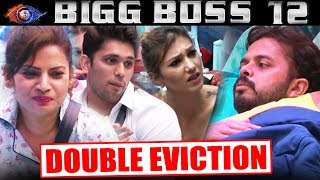 Sreesanth PREDICTS DOUBLE EVICTION This Week | Bigg Boss 12 Latest Update