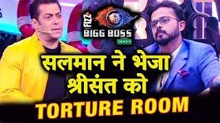 Salman Khan USES HIS POWER Sends Sreesanth In TORTURE ROOM | Weekend Ka Vaar | Bigg Boss 12