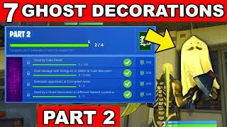 Destroy a Ghost Decoration in different Named Locations - ALL 7 LOCATIONS FORTNITEMARES CHALLENGE