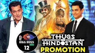 Thugs Of Hindostan PROMOTION On BIGG BOSS 12 | Weekend Ka Vaar | Salman Khan | Aamir Khan