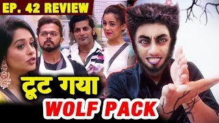 Dipika Kakar To LEAVE WOLF PACK? | Sreesanth, Shiv, Karanvir, Jasleen | Bigg Boss 12 Ep. 42 Review