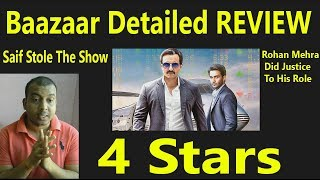 Baazaar Movie Detailed Review I Saif Ali Khan And Rohan Mehra