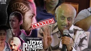Mukesh Bhutt On Censor Board Banning Udta Punjab