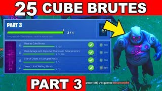 DESTROY 25 CUBE BRUTES - ALL FORTNITEMARES PART 3 CHALLENGES GUIDE