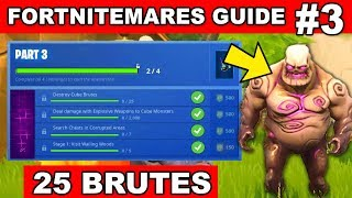 PART 3 CHALLENGES GUIDE - FORTNITEMARES (Destroy Cube Brutes) in Fortnite Battle Royale
