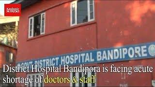 Lack of docs, medical facilities worsen Bandipora's healthcare | Kashmir Crown Reports