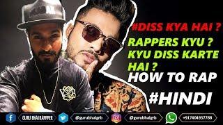 Rappers Diss Kyu Karte hai ? KYA HAI DISS ?  HOWTORAP | GURU BHAI