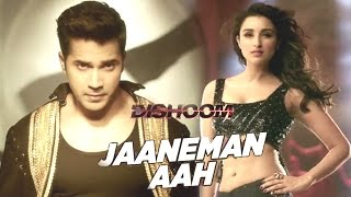 UNCUT - JAANEMAN AAH Song Launch | Dishoom Movie | Varun Dhawan, Parineeti Chopra