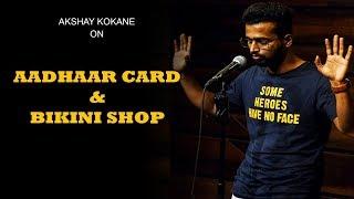 Aadhaar Card And Bikini Store  | Standup Comedy by Akshay Kokane