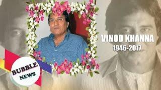 Vinod Khanna Passes Away | RIP