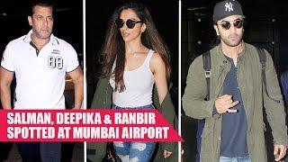 Salman Khan, Deepika Padukone and Ranbir Kapoor Spotted At Mumbai Airport