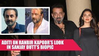 Aditi Rao Hydari SHOCKING Reaction On Ranbir Kapoor's LOOK In Sanjay Dutt's Biopic