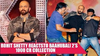 Rohit Shetty Talks About Success and Significance Of 'Baahubali 2'