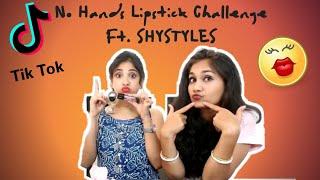 Tik Tok Musically No Hands Lipstick Challenge Featuring Shystyles | Nidhi Katiyar