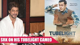 Shah Rukh Khan REVEALS Why He Said Yes To His Tubelight CAMEO