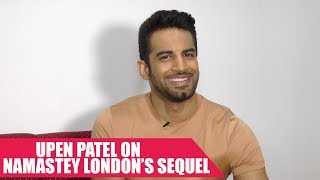 The Short Talk: Upen Patel Answers If He Will Be a Part of Namastey London's Sequel