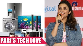 Parineeti Chopra Is a Tech Enthusiast