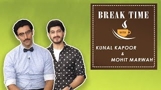Break Time - Kunal Kapoor and Mohit Marwah Guess Internet Acronyms