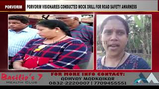 Porvorim Visionaries Conducted Mock Drill For Road Safety Awareness