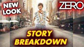 ZERO NEW POSTER | STORY PREDICTION | Shahrukh Khan, Katrina, Anushka | ZERO TRAILER