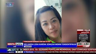 Keluarga Lega karena Jenazah Penumpang JT-610 Monni Teridentifikasi