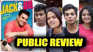 Jack & Dil | PUBLIC REVIEW | Arbaaz Khan, Amit Sadh, Sonal Chauhan & Evelyn Sharma