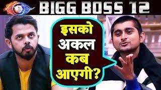 Deepak Thakur TRIES To Explain Sreesanth About His Behaviour | Bigg Boss 12 Latest Update
