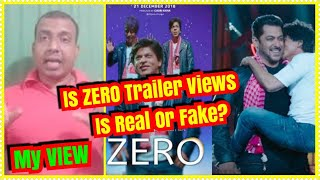 Is ZERO Trailer Views Are Real Or FAKE? My Views
