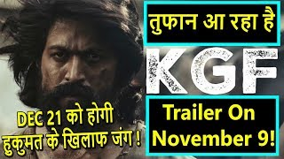 KGF Trailer Releasing On November 9 2018 I Are  You Excited